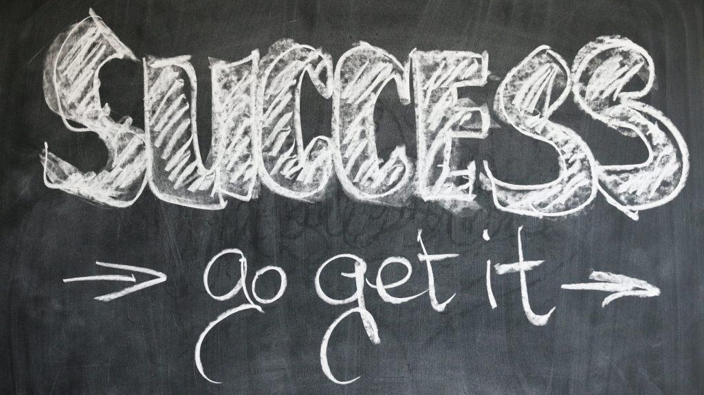 Success, go get it